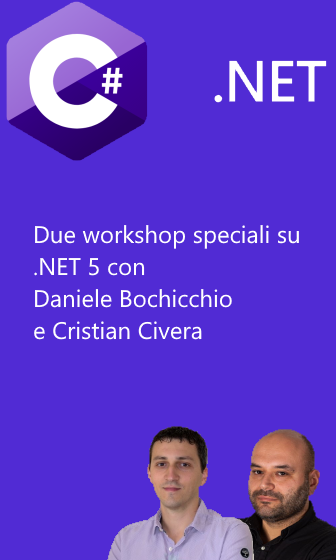 Due workshop speciali su .NET 5, C# 9, ASP.NET 5 e Blazor!